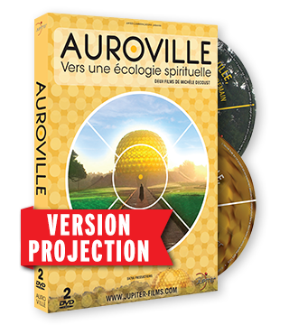 Auroville, Vers une Ecologie Spirituelle - Version de projection