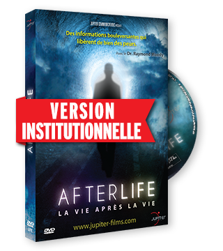 Afterlife, La Vie après la Vie - Version Institutionnelle