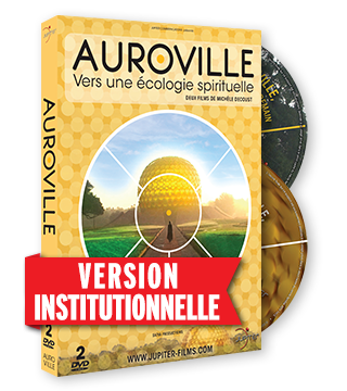Auroville, Vers une Ecologie Spirituelle - Version Institutionnelle