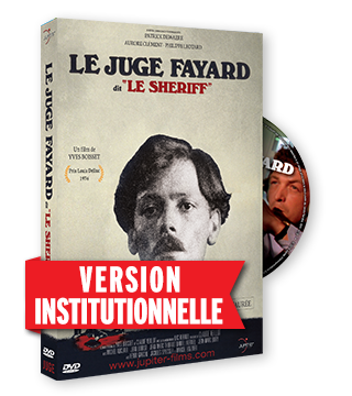 "Le Juge Fayard dit ""Le Sheriff"" - Version Institutionnelle"